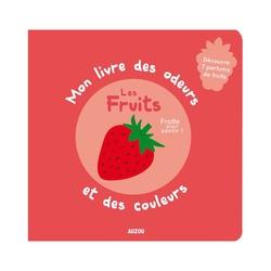 Le livre des odeurs et des couleurs, avec des fruits