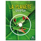 La science interactive : La planète verte