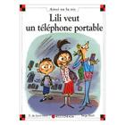Lili veut un téléphone